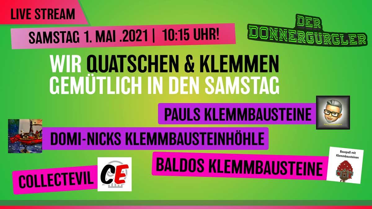 LiveStream 1. Mai 10:15 Uhr - Wir Quatschen & klemmen gemütlich in den Samstag