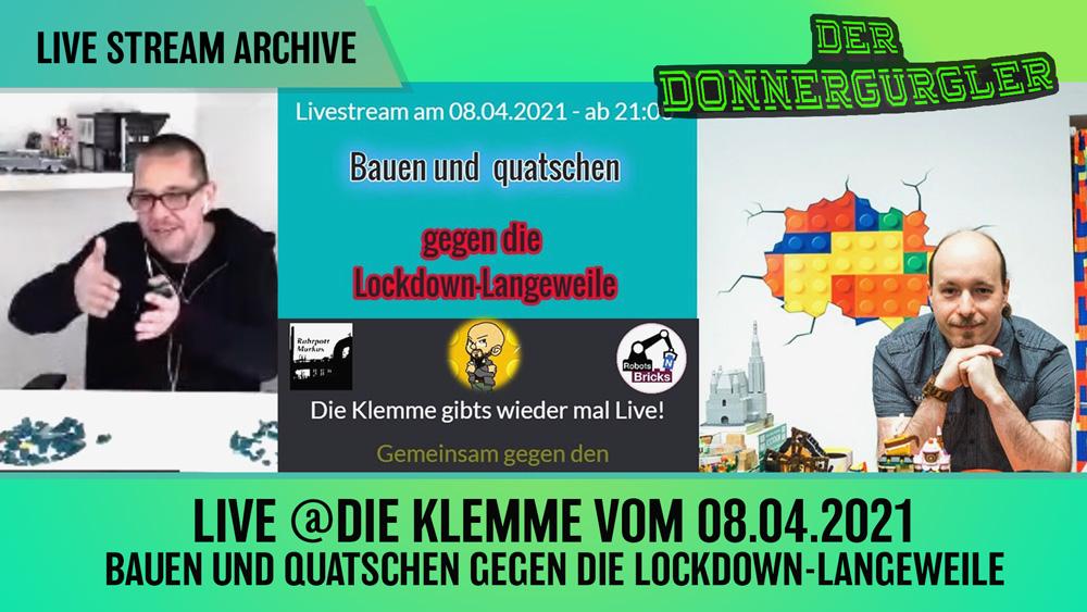 Live-Stream vom 08.04.2021 Bauen und Quatschen gegen die Lockdown-Langeweile