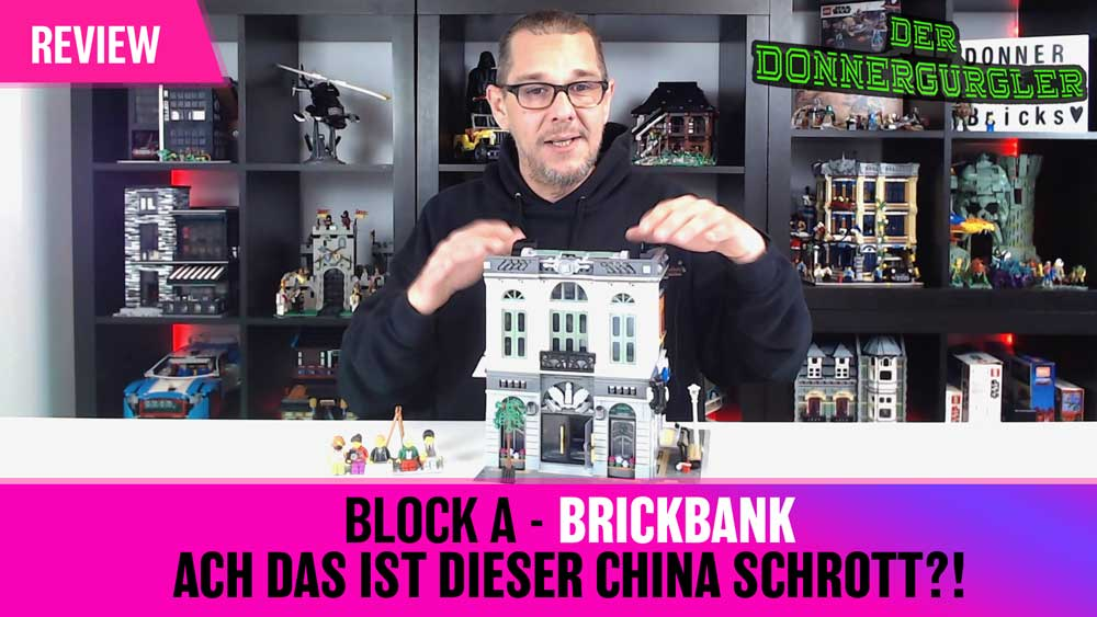 Block A - Brickbank Ach das ist dieser China Schrott?!