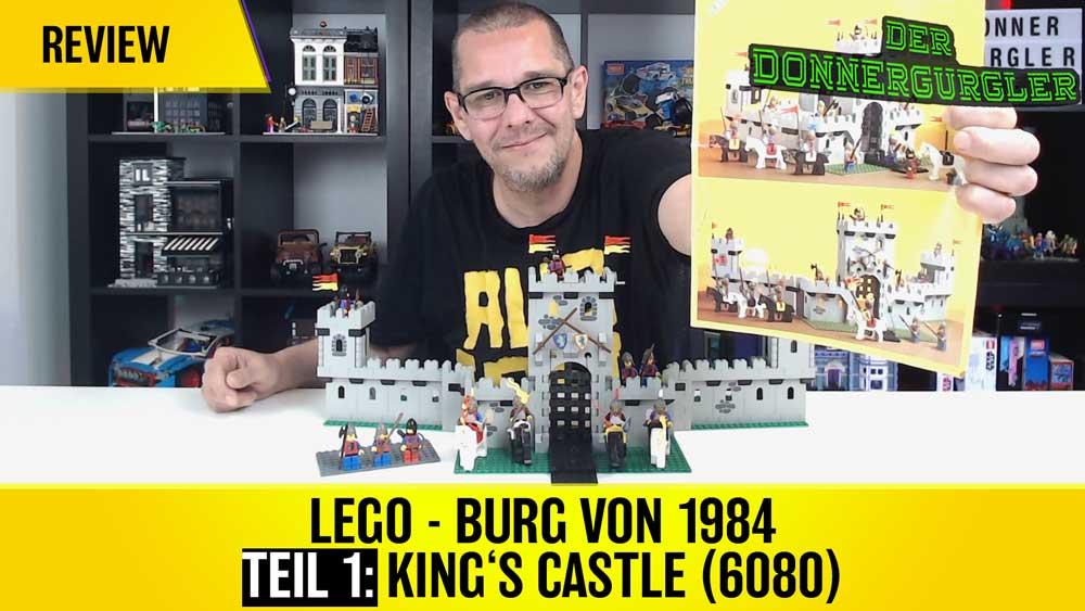 LEGO - King's Castle (6080) von 1984  Ich hatte als Kind tolle Zeiten mit dieser Burg