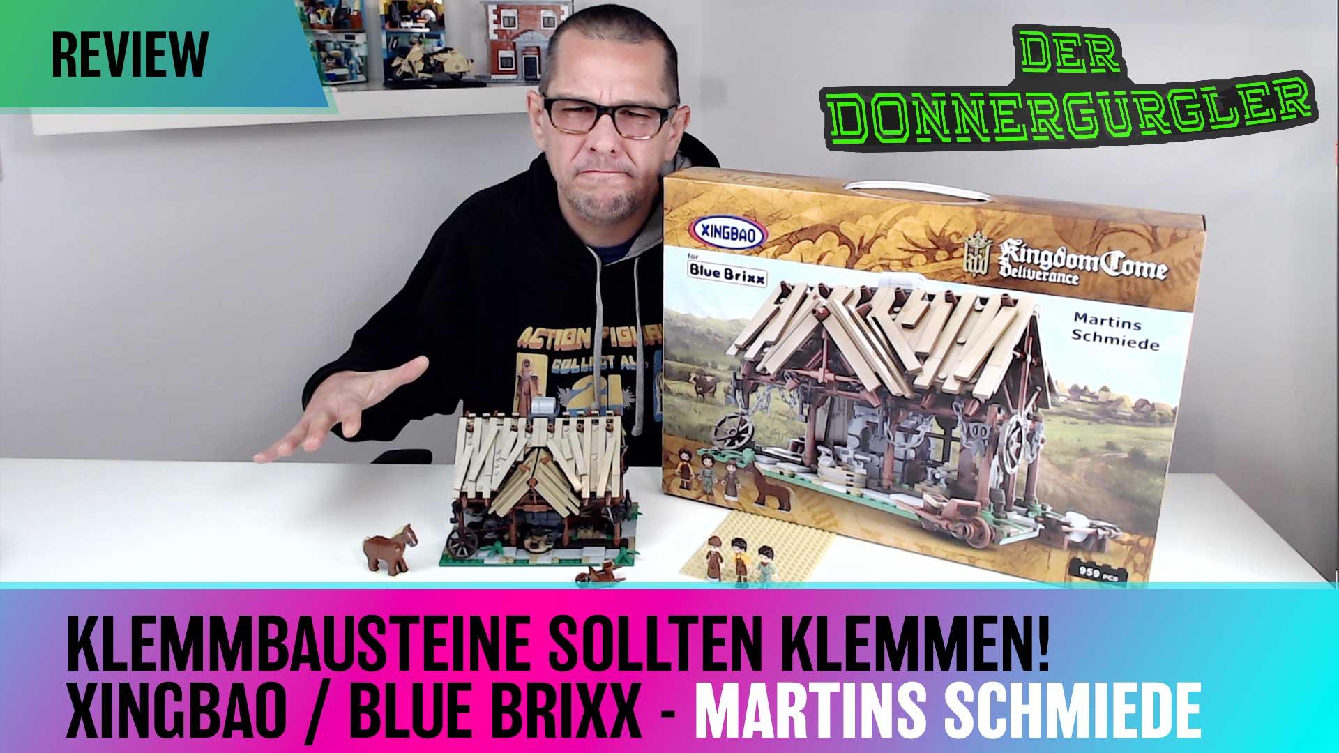 Klemmbausteine sollten klemmen! Xingbao / Bluebrixx Kingdom Come Deliverance Martins Schmiede.