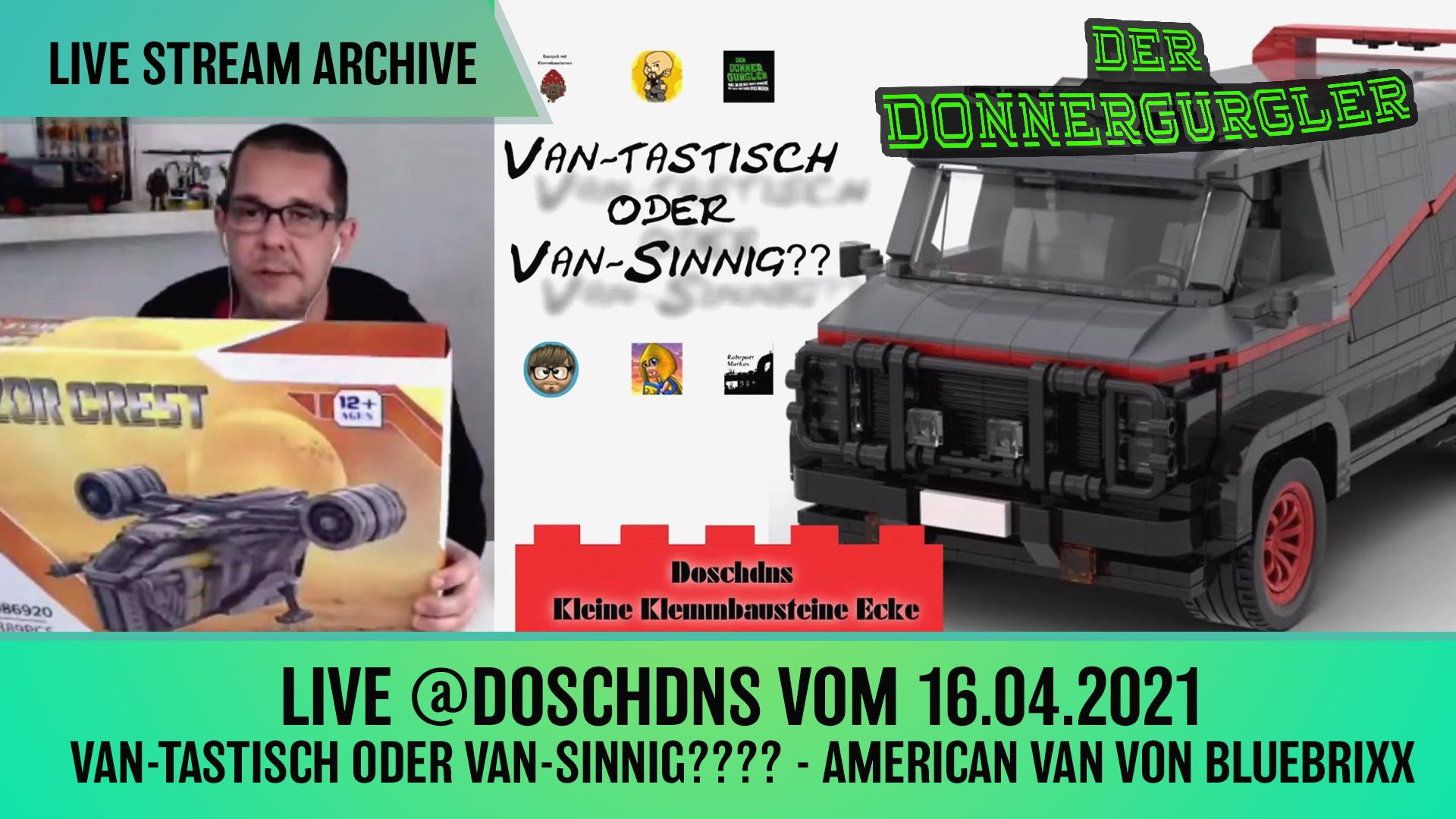 Live-Stream vom 16.04.2021: Van tastisch oder Van sinnig American Van von BlueBrixx